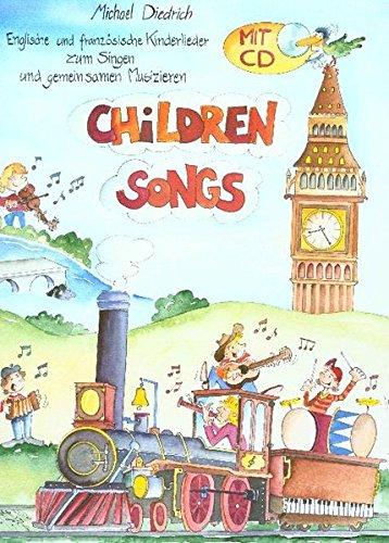 Children's Songs: Englische und französische Kinderlieder zum Singen und gemeinsamen Musizieren