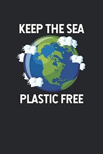 Plastikfrei Tagebuch: Plastik sparen und nachhaltig leben mit ♦ Plastikverbrauch verringern ♦ Nachhaltigkeit fördern ♦ 6x9 Format ♦ Motiv: Plastic free sea 2