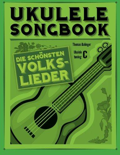 Ukulele Songbook: Die schönsten Volkslieder